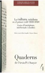 4. La cultura catalana en el primer exili (1939-1940. Cartes d'escriptors, intel·lectuals i científics