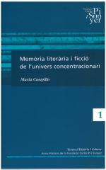 1. Memòria literària i ficció de l'univers concentracionari
