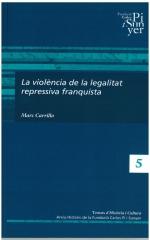 5. La violència de la legalitat repressiva franquista