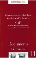 11. Técnicas de gestión de calidad en la administración pública: CAF