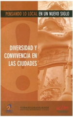 Diversidad y convivencia en las ciudades (Pensando lo local)