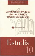 10. La pluralitat i diversitat en la gestió dels serveis públics locals