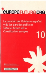 10. La posición del Gobierno español y de los partidos políticos sobre el futuro de la Constitución europea