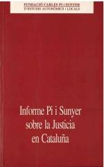 Informe Pi i Sunyer sobre la Justicia en Cataluña