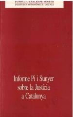 Informe Pi i Sunyer sobre la Justícia a Catalunya
