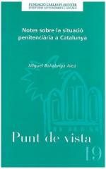 19. Notes sobre la situació penitenciària a Catalunya