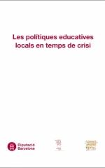 Les polítiques educatives locals en temps de crisi (publicació digital)