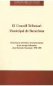 3. El Consell Tributari Muncipal de Barcelona. Diez años de actividad y de interpretación de las normas tributarias en la hacienda municipal: 1989-1998