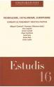 16. Federalisme, Catalanisme, Europeisme: corrents de pensament i pràctica política