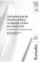 20. Las fundaciones de iniciativa pública: un régimen jurídico en construcción