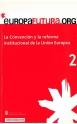 2. La Convención y la reforma institucional de la Unión Europea