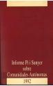 Informe Pi i Sunyer sobre Comunidades Autónomas 1992