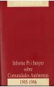 Informe Pi i Sunyer sobre Comunidades Autónomas 1995-1996 (2 vols.)