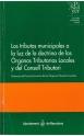 Los tributos municipales a la luz de la doctrina de los órganos tributarios locales y del Consell Tributari