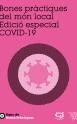 Bones pràctiques del món local Edició especial Covid-19