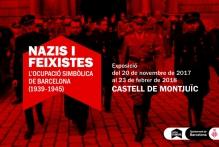 Exposición: Nazis i feixistes. L'ocupació simbòlica de Barcelona (1939-1945)