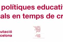 Nueva publicación: Les polítiques educatives en temps de crisi